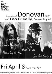 Donovan song evening hosted by Leo O Kelly & friends @ The Hot Spot