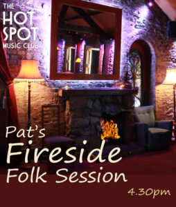 FOLK UPSTAIRS - Pat's Fireside Session @ The Hot Spot